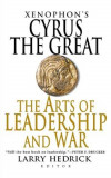 Xenophon's Cyrus the Great: The Arts of Leadership and War, Paperback, Griffin