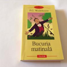 BUCURIA MATINALA   P G WODEHOUSE-RF11/3