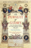 The Pursuit of Glory: The Five Revolutions That Made Modern Europe: 1648-1815, Paperback, Penguin Books