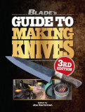 Blade's Guide to Making Knives, Paperback