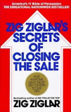 Zig Ziglar's Secrets of Closing the Sale, Paperback