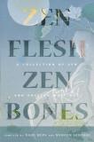 Zen Flesh, Zen Bones: A Collection of Zen and Pre-Zen Writings, Hardcover