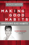 Making Good Habits, Breaking Bad Habits: 14 New Behaviors That Will Energize Your Life, Paperback