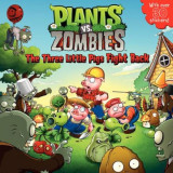 Plants vs. Zombies: The Three Little Pigs Fight Back [With Over 30 Stickers], Paperback