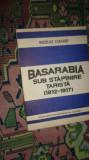Basarabia sub stapanire tarista 1812-1917 /an 1992/132pag- Nicolae Ciachir