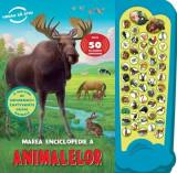 Marea enciclopedie a Animalelor. Peste 50 de sunete uimitoare, prut