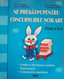 NE PREGATIM PENTRU CONCURSURILE SCOLARE CLASA A II-A - Burtila