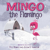 Mingo the Flamingo, Hardcover