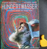 Hundertwasser pictorul rege cu cinci piei Pierre Restany