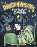 Dragonbreath #8: Nightmare of the Iguana, Hardcover