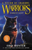 Warriors: A Vision of Shadows #4: Darkest Night, Hardcover