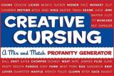 Creative Cursing: A Mix 'n' Match Profanity Generator, Hardcover