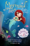 Mermaid Tales 3-Books-In-1!: Trouble at Trident Academy; Battle of the Best Friends; A Whale of a Tale, Paperback