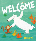 Welcome, Hardcover