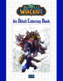 World of Warcraft: An Adult Coloring Book |