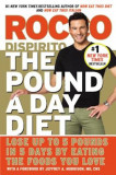 The Pound a Day Diet: Lose Up to 5 Pounds in 5 Days by Eating the Foods You Love, Paperback