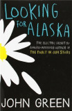 Looking for Alaska | John Green