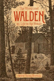 The Illustrated Walden: Or, Life in the Woods, Hardcover