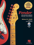 Fender: The Sound Heard 'Round the World [With DVD], Hardcover