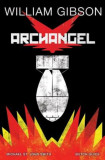 William Gibson's Archangel Graphic Novel, Hardcover