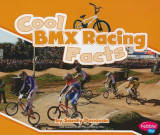 Cool BMX Racing Facts, Paperback