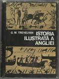 G.M.Trevelyan / ISTORIA ILUSTRATA A ANGLIEI