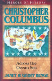 Christopher Columbus: Across the Ocean Sea, Paperback