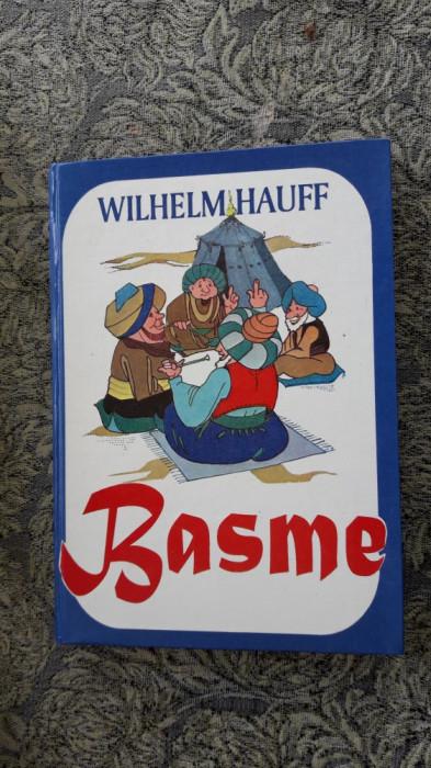 BASME - WILHELM HAUFF , STARE FOARTE BUNA .