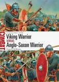 Viking Warrior Vs Anglo-Saxon Warrior: England 865-1066, Paperback