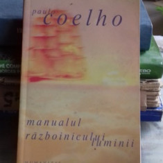 MANUALUL RAZBOINICULUI LUMINII - Paulo Coelho, Humanitas