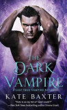 The Dark Vampire: A Last True Vampire Novel, Paperback