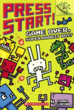 Game Over, Super Rabbit Boy!, Hardcover