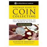 Whitman Guide to Coin Collecting: A Beginner's Guide to the World of Coin Collecting, Paperback