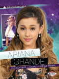 Ariana Grande: From Actress to Chart-Topping Singer, Paperback