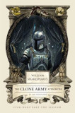 William Shakespeare's the Clone Army Attacketh: Star Wars Part the Second, Hardcover, William Shakespeare