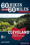60 Hikes Within 60 Miles: Cleveland: Including Akron and Canton, Paperback