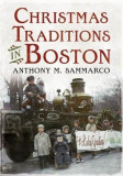 Christmas Traditions in Boston, Paperback