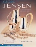 Georg Jensen: A Tradition of Splendid Silver, Hardcover