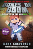 Bones of Doom: The Rise of the Warlords Book Two: An Unofficial Minecrafter's Adventure, Paperback