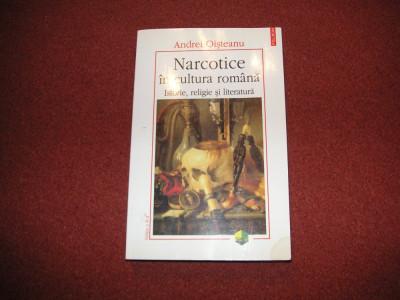 Narcotice in cultura romana. Istorie, religie si literatura - A. Oisteanu foto