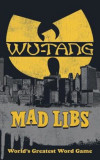 Wu-Tang Clan Mad Libs, Paperback