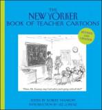 The New Yorker Book of Teacher Cartoons, Hardcover