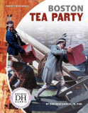 Boston Tea Party, Hardcover