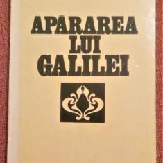Apararea Lui Galilei. Dialog despre prudenta si iubire - Octavian Paler