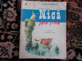 Nica fara frica - Nina Cassian, Nina Cassian