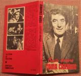 Carte despre Toma Caragiu - Cu un studiu introductiv de Valentin Silvestru