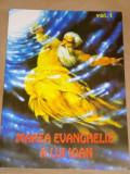 JAKOB LORBER - MAREA EVANGHELIE A LUI IOAN - VOL. 1 ( trad. Gregorian BIVOLARU)