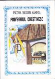 PROTOS. NICODIM MANDITA - PRIVEGHIUL CRESTINESC