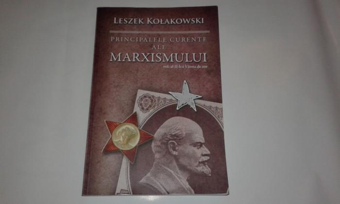 LESZEK KOLAKOWSKI - PRINCIPALELE CURENTE ALE MARXISMULUI   vol.2. Varsta de aur