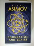 Isaac Asimov - Foundation and Empire